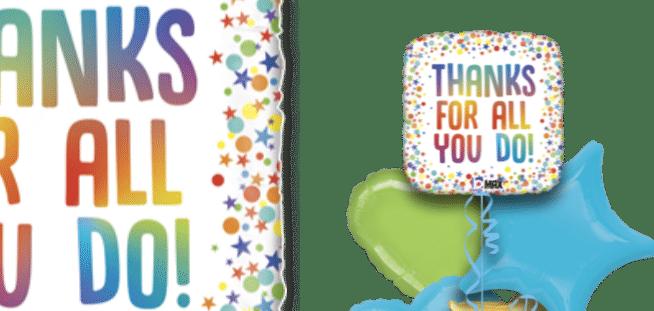 Thanks For All You Do Balloon