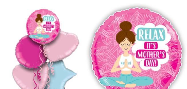 Relax Its Mothers Day Balloon