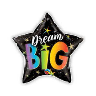 Dream Big Balloon