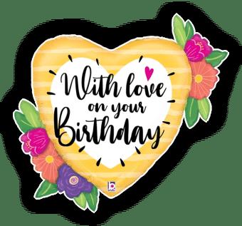 With Love On Birthday Big Heart